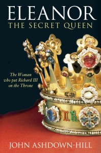 """Eleanor, the Secret Queen"" by John Ashdown-Hill"